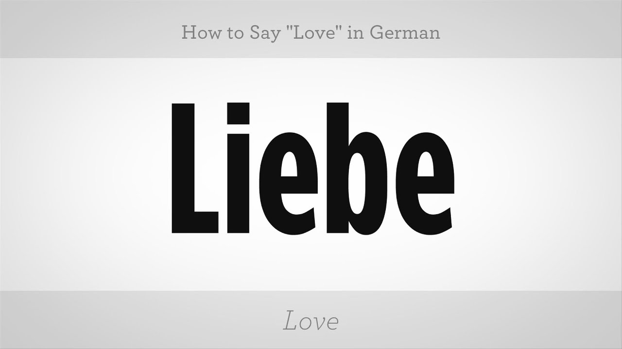 how to say love in german german lessons youtube
