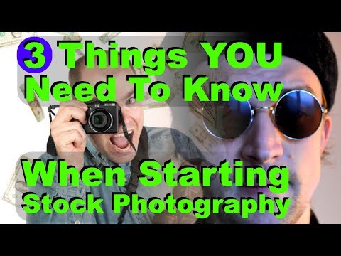 Stock Photography - 3 Things YOU Need To Know Before Starting Stock Photo