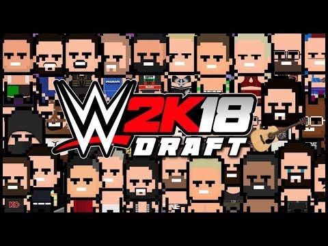 WWE 2K18   Universe Mode - THE DRAFT (Series 2)