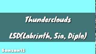 Download Lirik lagu Thunderclouds - LSD(Labrinth, Sia, Diplo) Mp3