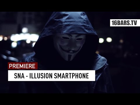 SNA - Illusion Smartphone (prod. by Vecz, Unika & J. Dutt) | 16BARS.TV Premiere