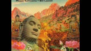 Hoppy Kamiyama + Bill Laswell - Azlo from A Navel City / No One Is There