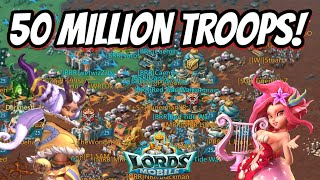 Let's Rally 50 Million Troops! - Lords Mobile