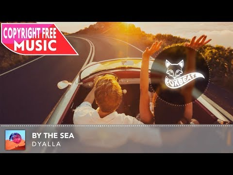 Dyalla - By The Sea [Royalty Free Stock Music]