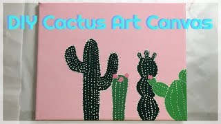 Paint With Me | DIY Cactus Art Canvas