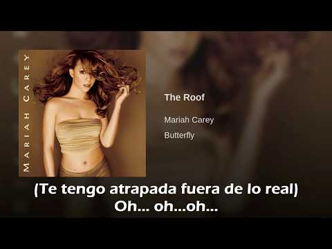 Mariah Carey The Roof Traducida Al Español