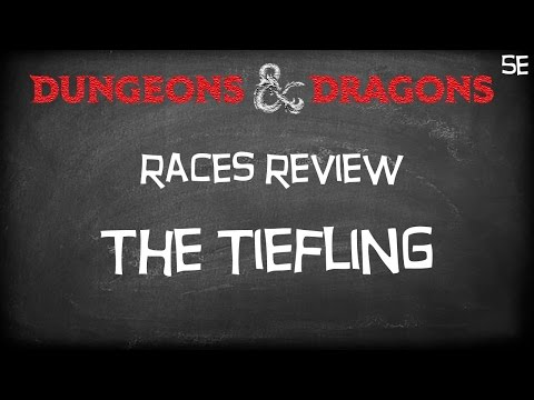 "dungeons-&-dragons-5e-player's-handbook-""races-preview----the-tiefling"""