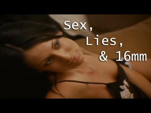 Sex, Lies and 16mm