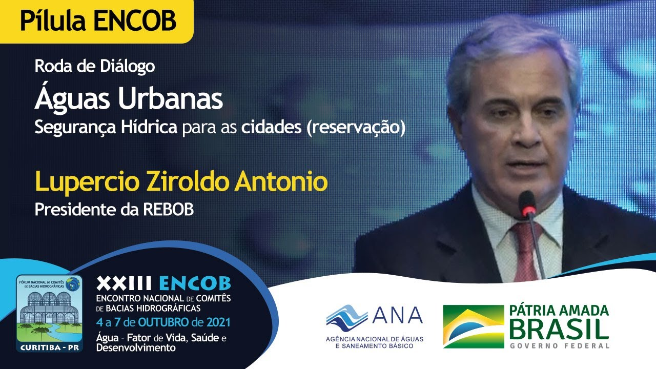 Segurança hídrica para as cidades (reservação) - Lupercio Ziroldo Antonio