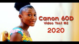 Canon 60d HD Video Test - 2021