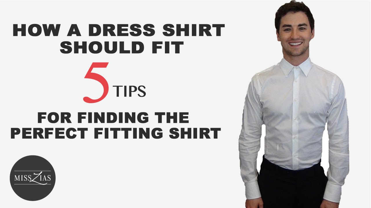 Mens Dress Shirt Fit Tips 5 Steps For Finding The Perfect Dress