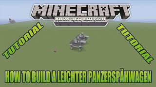 Minecraft Xbox Edition Tutorial How To Build A Leichter Panzerspähwagen