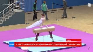 В Баку завершился кубок мира по спортивной гимнастике