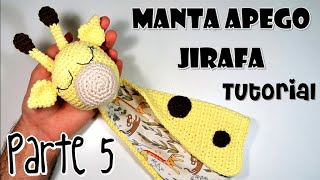 DIY MANTA DE APEGO/DOU- DOU JIRAFA Parte 5 Tutorial español paso a paso amigurumi crochet/ganchillo