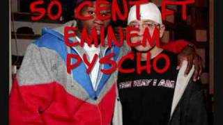Download 50 Cent Ft Eminem Pyscho MP3 song and Music Video