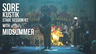 SOREKUSTIK STAGE SESSION #2 Midsummer - Live At Expresive Day 2
