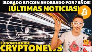 ¡¡ ROBAN EL #BITCOIN ?????? AHORRADO DURANTE 7 AÑOS !! ? #FunOntheRide #Crypto #News