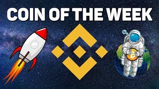 Coin of the Week - Binance Coin BNB - Detailed Analysis