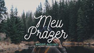 Meu Prazer - André Aquino feat. Laura Souguellis