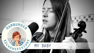 """MY BABY """"In The Club"""" live @ Hamburger Küchensessions"""