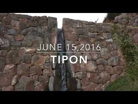 (9) Tipon, Peru – Exploring Cusco's ancient Inca ruins; June 15, 2016
