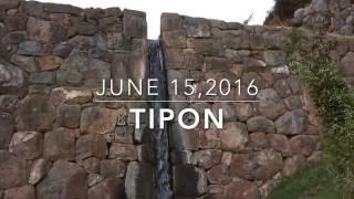 (9) Tipon, Peru – Exploring Cusco's Ancient Inca Ruins; June 15, 2016