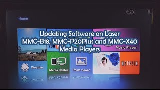 Updating Software on Laser MMC-B18, MMC-P20Plus and MMC-X40 Media Players