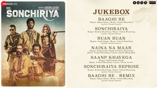 Sonchiriya - Full Movie Audio Jukebox | Sushant Singh Rajput | Bhumi Pednekar | Vishal Bhardwaj