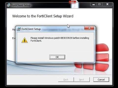 FIX !!! Windows Patch Kb3033929 Before Installing Forticlient ??