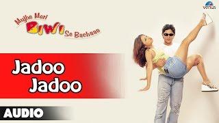 Mujhe Meri Biwi Se Bachaao : Jadoo Jadoo Full Audio Song | Arshad Warsi, Rekha |