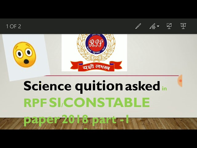 Science quition asked in #RPF  SI/ CONSTABLE 2018#