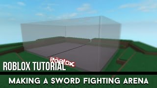 Roblox Tutorial | Making a Sword Fighting Arena