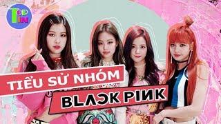 Tiểu sử BlackPink Thành viên Black Pink: Lisa, Rose, Jisoo, Jennie❤