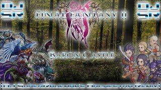 Final Fantasy II - Baron Castle [DJ SuperRaveman's Orchestra Remix]