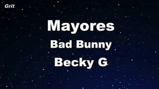 Mayores - Becky G, Bad Bunny Karaoke 【With Guide Melody】 Instrumental