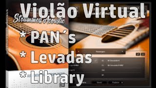 Violão Virtual | PAN´s , Levadas e Libraries