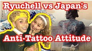 Ryuchell vs Japan's Anti-Tattoo Attitude