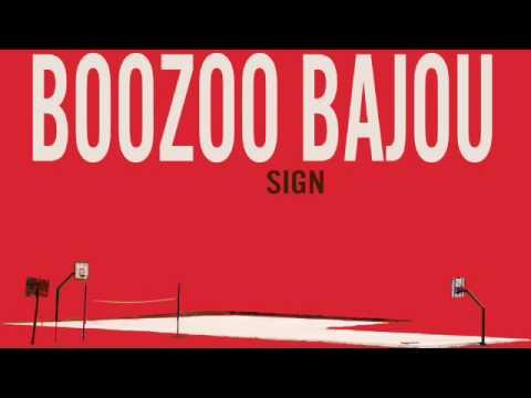 Boozoo Bajou - SIGN (DJ DSL remix)