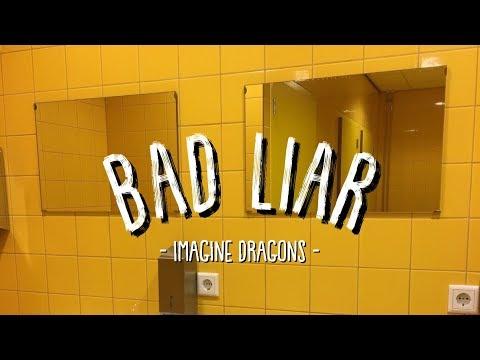 Bad Liar // Imagine Dragons (lyrics)