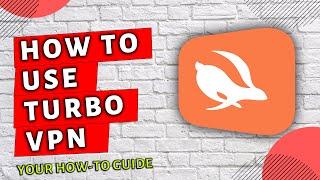 How To Use Turbo VPN screenshot 1
