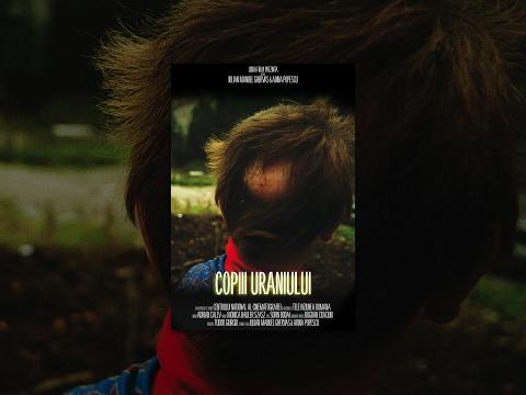 Copiii Uraniului | Children of Uranium | Documentary Film | CINEPUB [ENG.SUB]