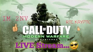 modern warfare remastered with rtc kryptic and im 2nv road to 420 subs