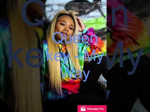 Queen Key - My Way (audio)
