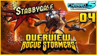 Stabbygale - Character Review 04 (Rogue Stormers)
