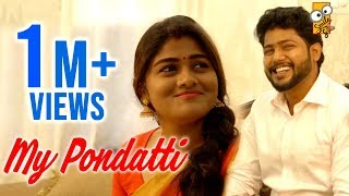 My Pondatti | Episode 1 | After Love Marriage Problems | Smile Settai