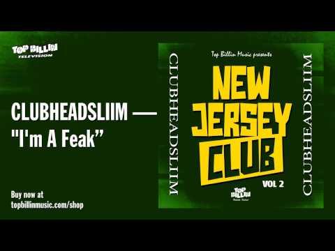 ClubHeadSliim - I'm A Freak