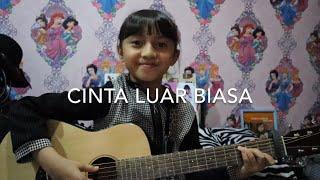 Download lagu Cinta Luar Biasa Andmesh Kamaleng Alyssa Dezek MP3