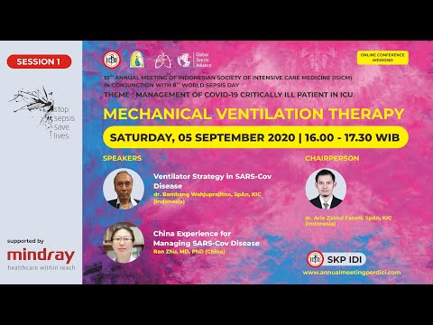 SESSION 1 : MECHANICAL VENTILATION THERAPY SUPPORTED BY MINDRAY MEDICAL INDONESIA