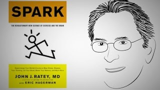 Spark learning and creativity: SPARK by Dr. John Ratey