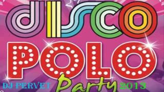 Disco Polo Party 2013(Najnowsze Hity 2013) CZĘŚĆ 1
